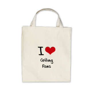 I love Ceiling Fans Canvas Bags