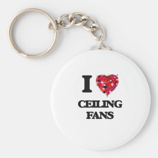 I love Ceiling Fans Basic Round Button Key Ring