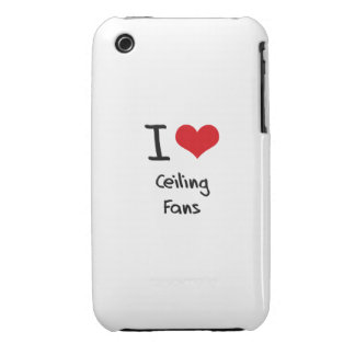 I love Ceiling Fans Case-Mate iPhone 3 Case