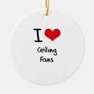 I love Ceiling Fans Christmas Tree Ornament