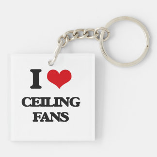 I love Ceiling Fans Double-Sided Square Acrylic Key Ring