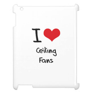 I love Ceiling Fans Cover For The iPad 2 3 4