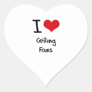 I love Ceiling Fans Heart Sticker