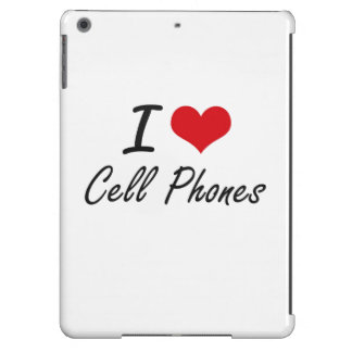I love Cell Phones Artistic Design Cover For iPad Air