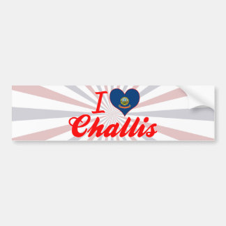 I Love Challis, Idaho Bumper Sticker