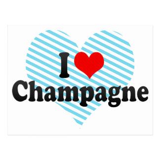 I Love Champagne Post Card