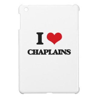 I love Chaplains iPad Mini Cover
