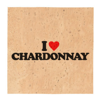 I LOVE CHARDONNAY DRINK COASTERS