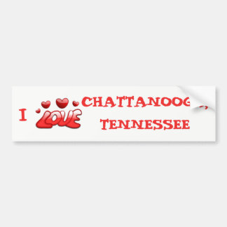 I LOVE CHATTANOOGA, TENNESSEE BUMPER STICKER