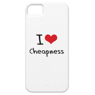 I love Cheapness iPhone 5/5S Case
