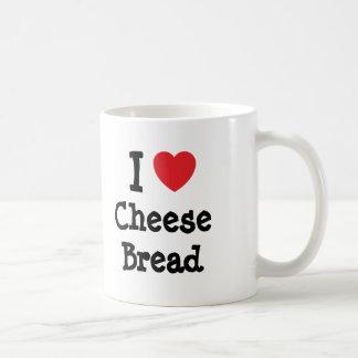 I love Cheese Bread heart T-Shirt Coffee Mugs