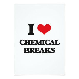 "I Love CHEMICAL BREAKS 5"" X 7"" Invitation Card"