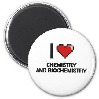 I Love Chemistry And Biochemistry Digital Design 6 Cm Round Magnet
