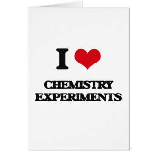 I love Chemistry Experiments Cards