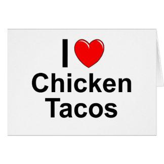 I Love Chicken Tacos Card