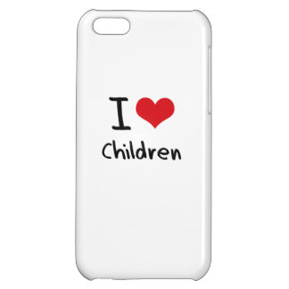 I love Children Case For iPhone 5C