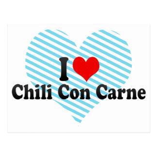 I Love Chili Con Carne Postcard