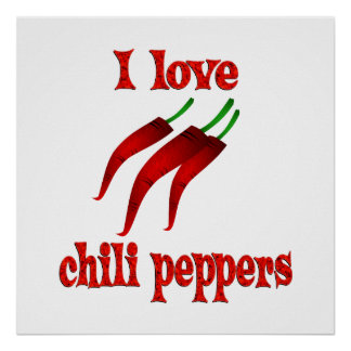 I Love Chili Peppers Poster
