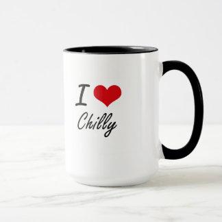 I love Chilly Artistic Design Mug