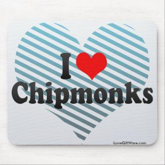 I Love Chipmonks Mousepads