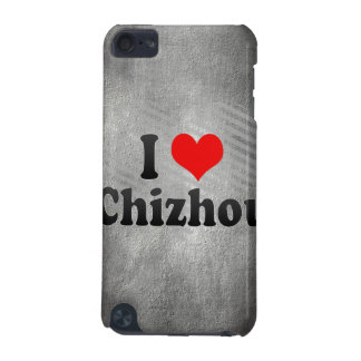 I Love Chizhou, China iPod Touch (5th Generation) Cover