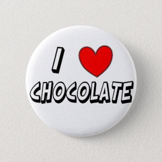 I Love Chocolate 6 Cm Round Badge