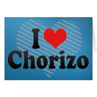I Love Chorizo Card