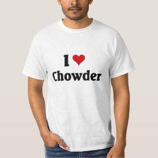 I love Chowder Tshirt