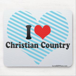I Love Christian Country Mousepad