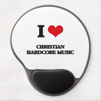 I Love CHRISTIAN HARDCORE MUSIC Gel Mouse Mat