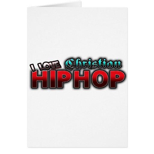 I Love Christian HIP HOP music Cards
