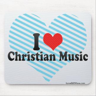 I Love Christian Music Mousepad