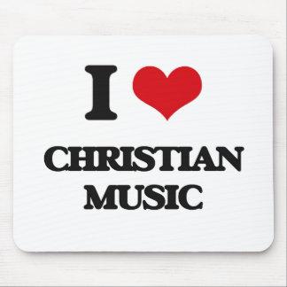 I Love CHRISTIAN MUSIC Mousepads