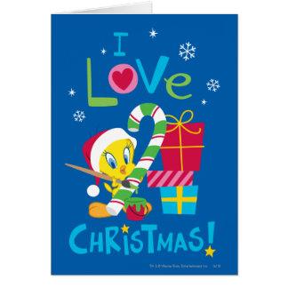 I Love Christmas - Tweety Greeting Card