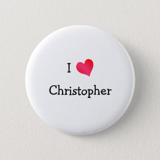 I Love Christopher 6 Cm Round Badge