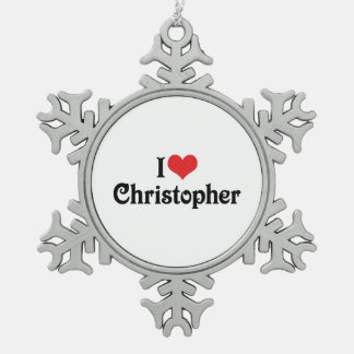 I Love Christopher Snowflake Pewter Christmas Ornament