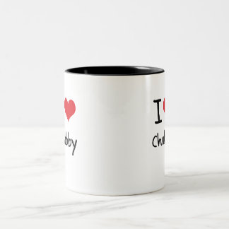 I love Chubby Coffee Mug