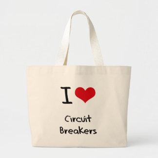 I love Circuit Breakers Bags