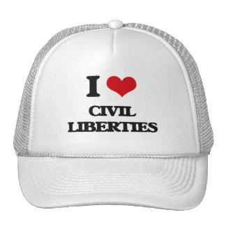 I love Civil Liberties Trucker Hats