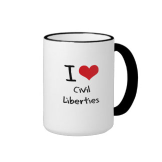 I love Civil Liberties Coffee Mug