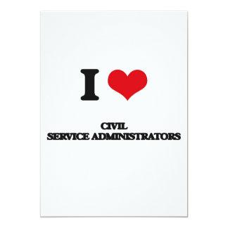 """I love Civil Service Administrators 5"""" X 7"""" Invitation Card"""