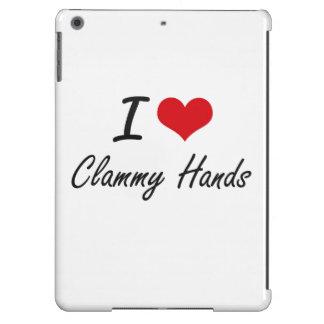 I love Clammy Hands Artistic Design iPad Air Cover