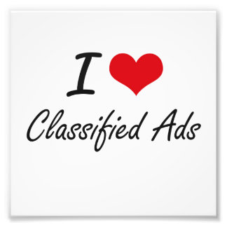 I love Classified Ads Artistic Design Photographic Print