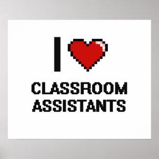 I love Classroom Assistants Poster