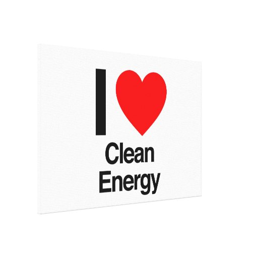 i love clean energy stretched canvas print