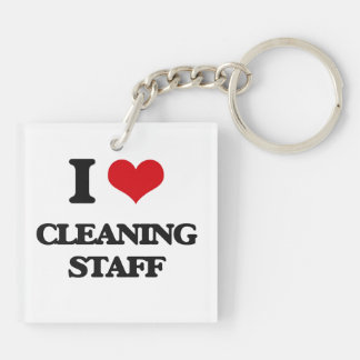 I love Cleaning Staff Acrylic Keychain