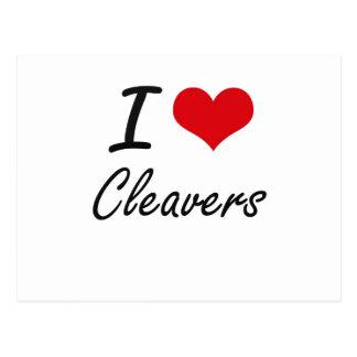I love Cleavers Artistic Design Postcard
