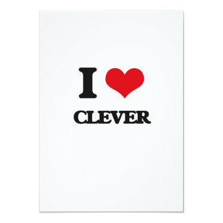 I love Clever 13 Cm X 18 Cm Invitation Card