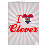 I Love Clever, Missouri Greeting Card