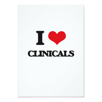 I love Clinicals 13 Cm X 18 Cm Invitation Card